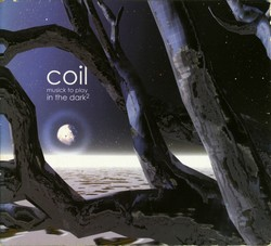 COIL, Music To Play 2