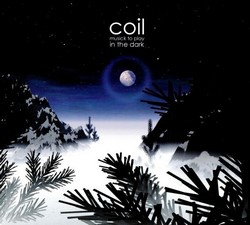 COIL, Music To Play