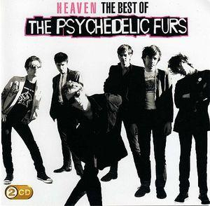 The Pyschedelic Furs, Heaven
