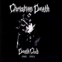 Christian Death, Death Club
