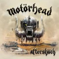 Motörhead, Aftershock