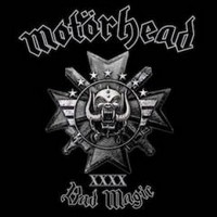 Motörhead, Bad Magic