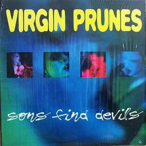 Virgin Prunes, Sons Find Devils 1