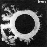 Bauhaus, The Sky´s Gone Out