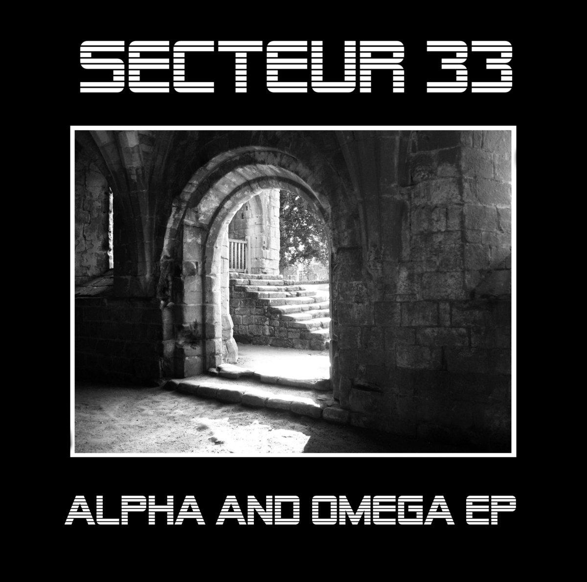 Secteur 33, Alpha And Omega