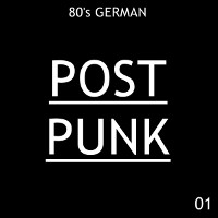 80's German Post Punk