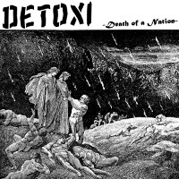 DETOXI, Death of a Nation