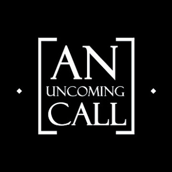 An Uncoming Call, An Uncoming Call