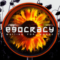 Waiting For Words, Egocracy 3 Volumes Limited