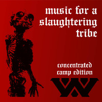Wumpscut, Music For A Slaughtering Tribe