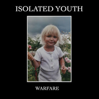 Isolated Youth, Warfare