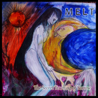 Melt, The Secret Teaching Of Sorrow
