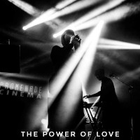 Promenade Cinema, The Power Of Love