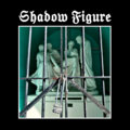 Shadow Figure, Demo