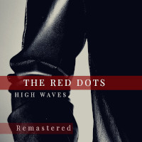 The Red Dogs, High Waves