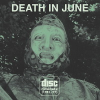 Death In June, Discriminate