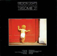 Trisomie 21, Million Lights